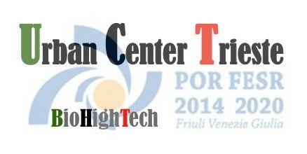 Incontro pubblico il 5 giugno: Urban Center Trieste, evoluzione del BioHighTech