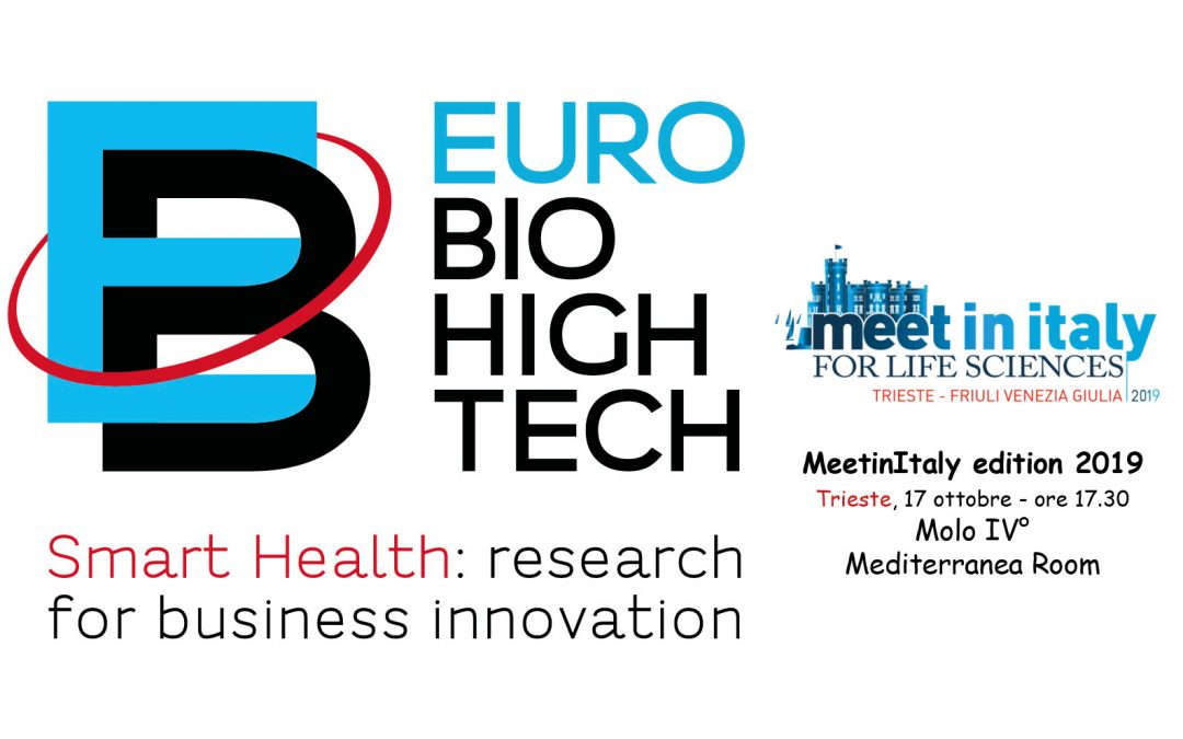 EURO BioHighTech, Meet in Italy for life sciences, edizione 2019